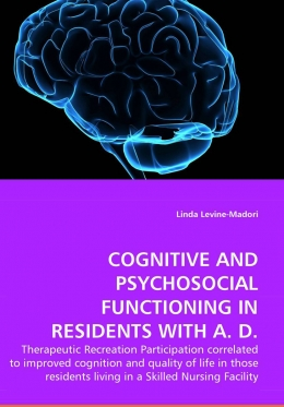 Cognitive and Psychosocial Functioning In Residents with A.D.